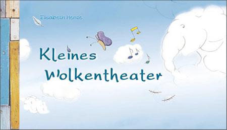 Kinderbuch Kleines Wolkentheater